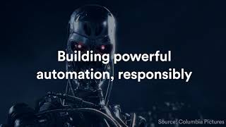 With Great Automation Comes Great Responsibility - Atlassian Summit U.S. 2017