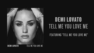 Demi Lovato   Tell Me You Love Me (Audio)