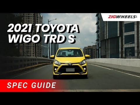 2021 Toyota Wigo TRD S Spec Guide | Zigwheels.Ph