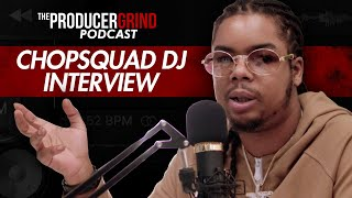 Chopsquad DJ Talks Producer Gimmicks, Signing to Metro Boomin & Young Chop + More