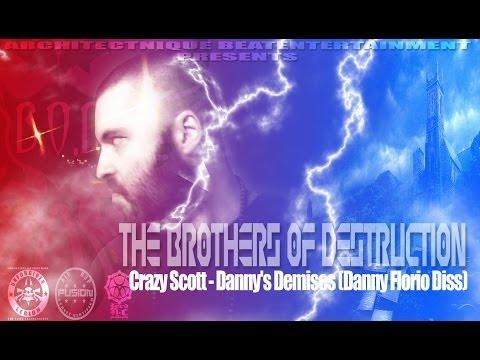 Crazy Scott - Danny's Demises (Danny Florio Diss)