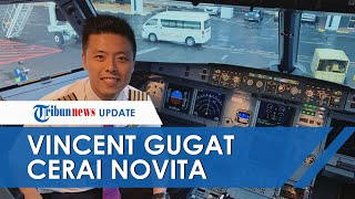 Seusai Saling Serang di Media Sosial, Kapten Vincent Gugat Cerai Novita Condro, Begini Kata Asisten