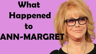 What Really Happened to Ann-Margret