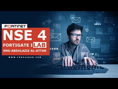 ‪03-NSE 4 - FortiGate I Lab (Server Based Autherntication) By Eng-Abdulaziz Al-Attar - Arabic‬‏