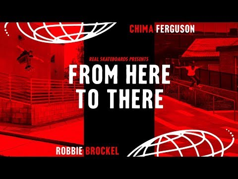Chima Ferguson and Robbie Brockel's From Here to There Video