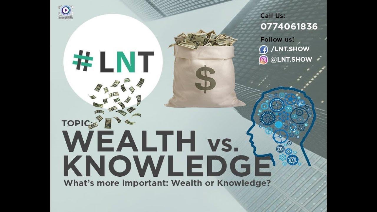 Wealth vs Knowledge?
