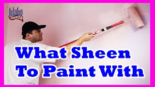 What Is The Best Paint Sheen To Use: Flat, Satin, or Semigloss?