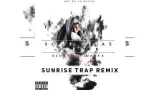 Ozuna - Si Te Dejas Llevar (Sunrise Trap Remix)