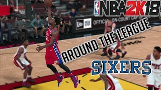 NBA 2K18  AROUND THE LEAGUE- 76ERS THE PROCESS - PLAY NOW ONLINE - #KEEPSIMALIVE