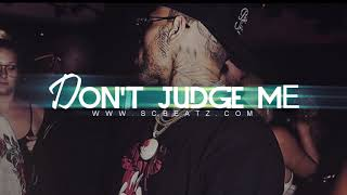 "Chris Brown / Ella Mai Type R&B RNBASS Type Beat "" Don't Judge Me "" (ShawtyChris x Valentine) FREE"
