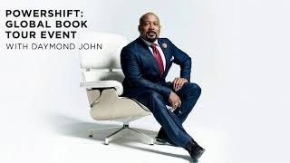 Powershift: Global Book Tour Event with Daymond John