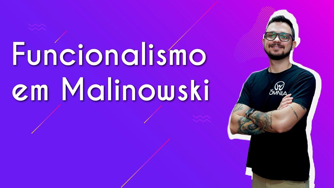 Funcionalismo em Malinowski