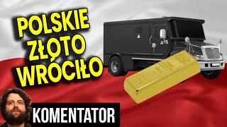 Polskie Złoto Wróciło do Polski – Ale NIE CAŁE! – Co z Resztą? – Analiza Komentator Pieniądze Bank