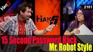 15 Second Password Hack, Mr. Robot Style - Hak5 2101