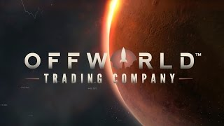 Clip of Offworld Trading Company