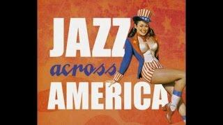 Jazz Across America - Easy Soft Swinging Jazz