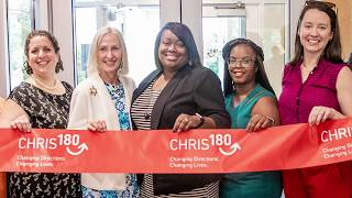 CHRIS 180 Center of Excellence Grand Opening