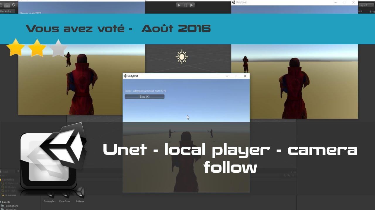 [tuto FR UNET unity3d] Créer jeu vidéo multi-joueurs - local player