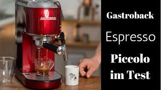 Gastroback Espressomaschine Piccolo im Test | Sind Double-Floor-Siebe wirklich schlechter?