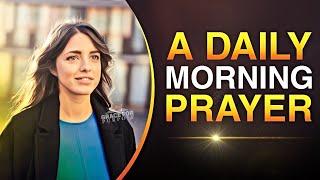 An Inspiring Daily Prayer | Gods Love, Peace And Joy Over Your Life