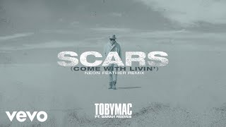 TobyMac, Sarah Reeves - Scars (Come With Livin') (Neon Feather Remix/Audio)