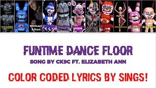 CK9C - FUNTIME DANCE FLOOR (FNaF Sister Location Song) | Color Coded Lyrics