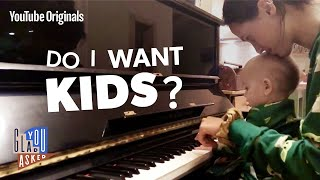 Do I Want Kids?