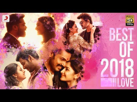 Download Best of 2018 Tamil Love Hit Songs - Juke Box   #TamilSongs   2018 Latest Tamil Songs HD Mp4 3GP Video and MP3