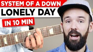 Gitarre Lernen - System Of A Down - Lonely Day - In 10 Minuten - EINFACH & Auf Deutsch