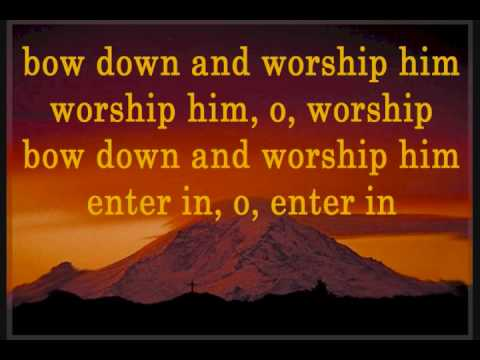 Bow Down and Worship Him - Consuming Fire Sweet Perfume