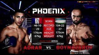 Morgan Adrar vs Anvar Boynazarov Full Fight (Muay Thai) - Phoenix 1
