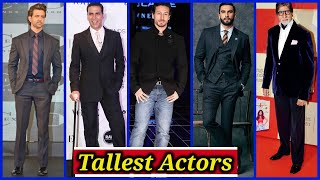 10 Tallest Actors In Bollywood and Their Actual Heights