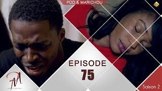 Pod et Marichou - Saison 2 - Episode 75 - VOSTFR