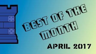 Best of the Month - April 2017