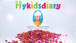 Happy Teachers Day   Best Memories   My Kids Diary