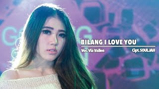 Gambar cover Via Vallen - Bilang I Love You (Official Music Video)