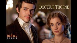 Trailer Doctor Thorne VOST