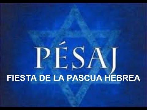 Pesaj - Fiesta de la Pascua Hebrea - Calendario Bíblico