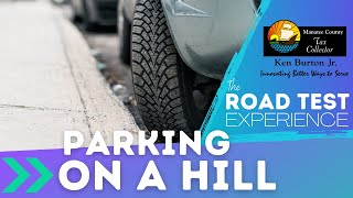Thumbnail image of YouTube video for Parking on a Hill road test video