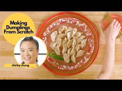 Chef Shirley Chung & Her Dad Make Traditional Chinese Dumplings from Scratch