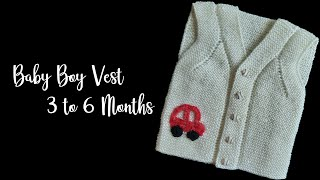 Baby Boy Vest - 3 to 6 months - Knitting Tutorial