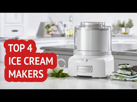 4 Best Ice Cream Makers 2018 Reviews