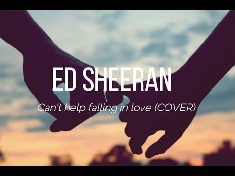 Ed Sheeran - Can't Help Falling in Love (Cover) - Traduzione Testo in ITALIANO