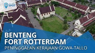 Wiki on The Spot - Benteng Fort Rotterdam, Benteng Peninggalan Kerajaan Gowa-Tolla