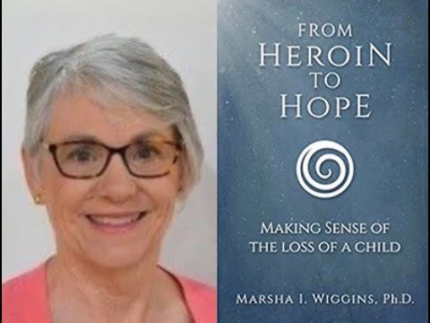 Aug 6th, Dr. Marsha Wiggins, 'From Heroine to Hope'