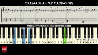 ORASAADHA    7UP MADRAS GIG ( HOW TO PLAY ) MUSIC NOTES