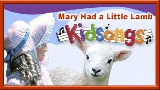 Mary Had a Little Lamb   Nursery Rhyme Video by Kidsongs   Baby Songs   Best Kid Music   PBS Kids  