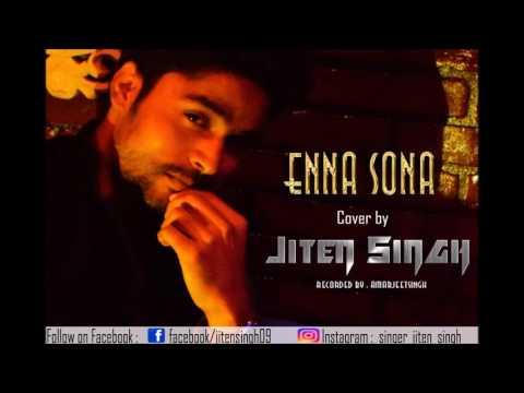 Enna sona by Jiten Singh