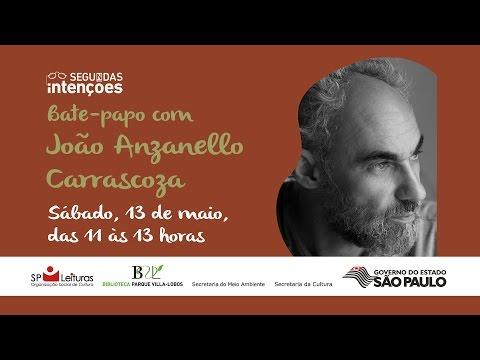 Segundas Intenções na BVL - João Anzanello Carrascoza