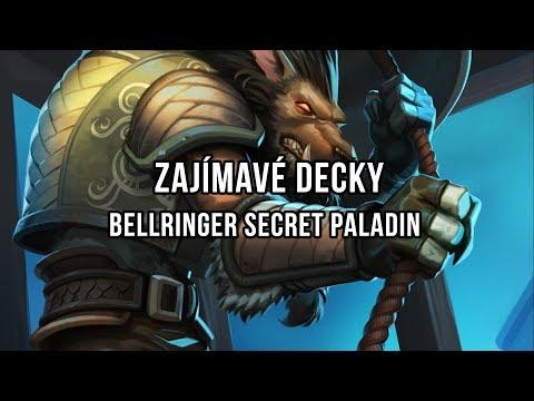 Zajímavé decky - Secret Bellringer Paladin